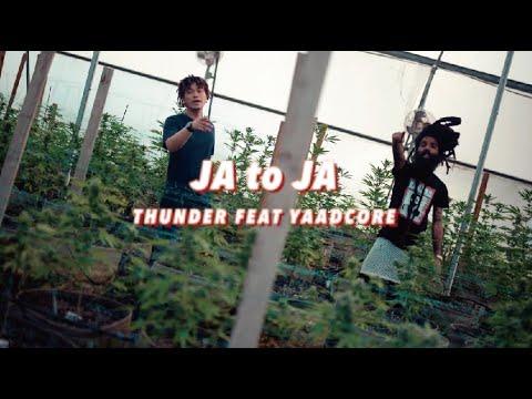 Thunder feat. Yaadcore - JA to JA [9/3/2020]