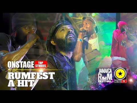 Jamaica Rumfest 2020: Bigger & Better Than Its Inaugural Staging (OnStage TV) [3/1/2020]