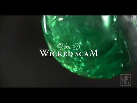 Von D feat. Jahdan Blakkamoore - Wicked Scam [1/9/2018]