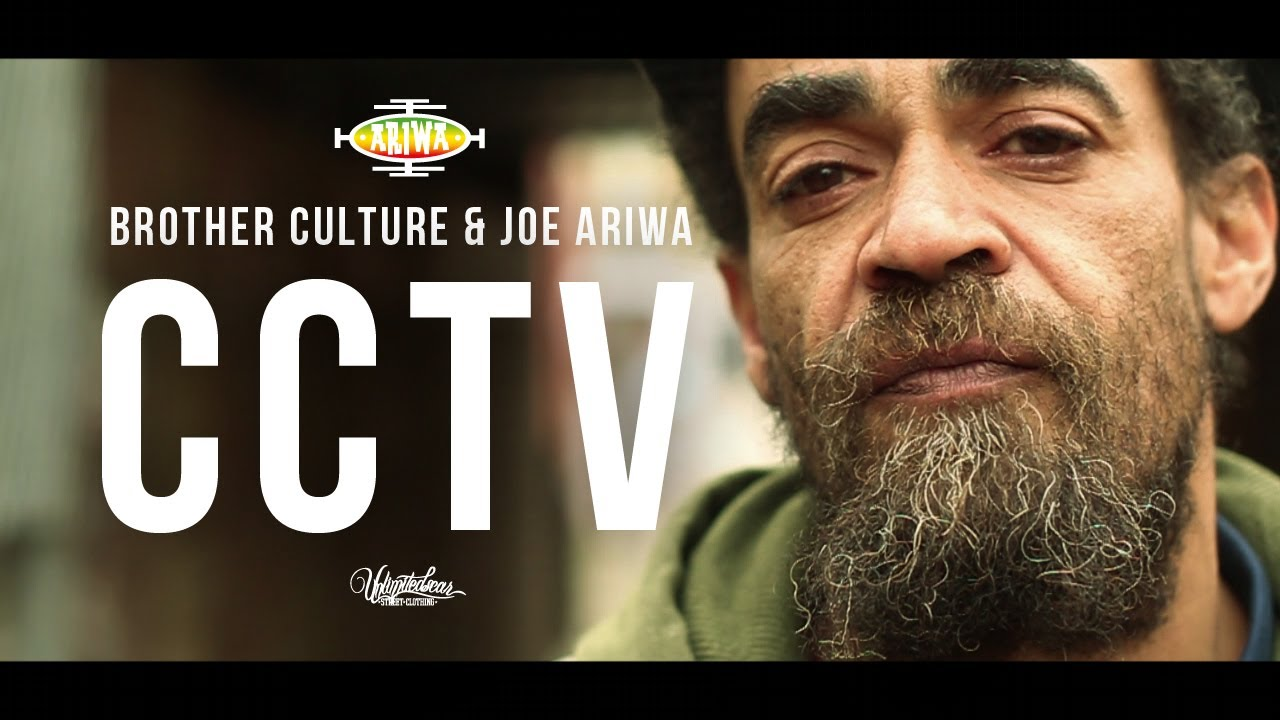 Brother Culture & Joe Ariwa - CCTV [5/29/2014]