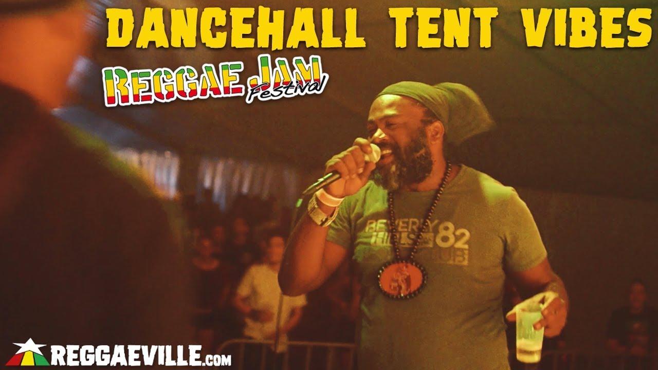 Dancehall Tent Vibes with Fantan Mojah, Wickerman & Bunny General @ Reggae Jam 2018 [8/2/2018]