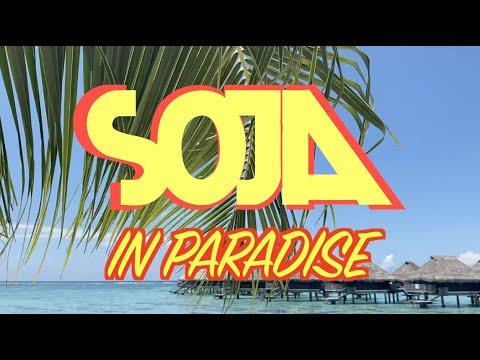 SOJA In Paradise [11/27/2019]