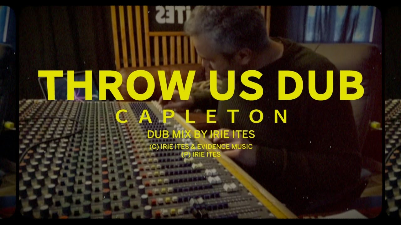Irie Ites & Capleton - Throw Us Dub (Dub Mix) [5/6/2021]