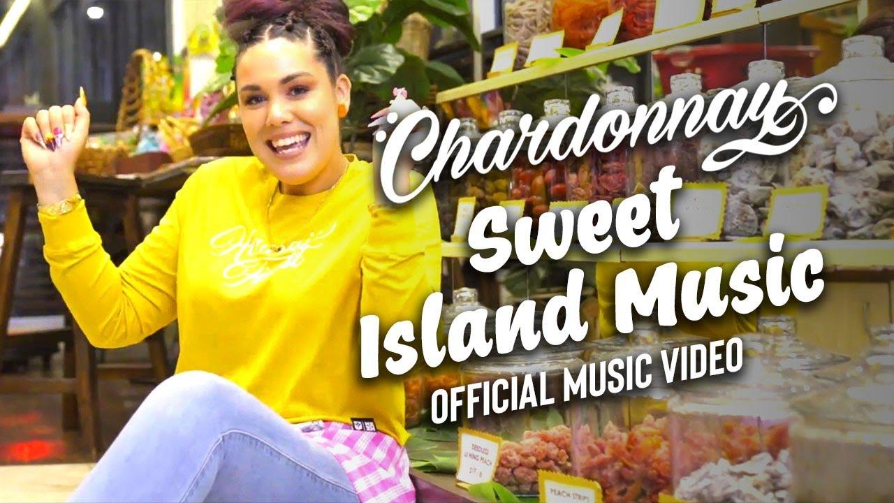 Chardonnay - Sweet Island Music [7/31/2021]