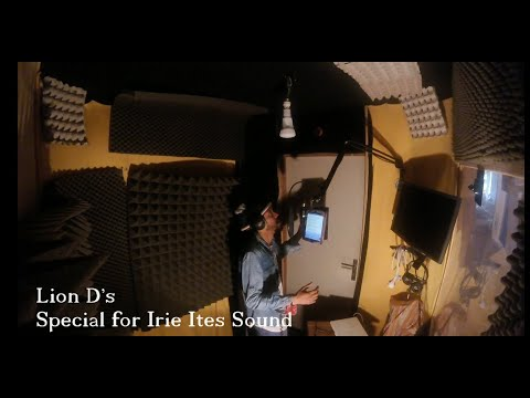 Lion D Special - Irie Ites Sound Dubplate [11/24/2020]