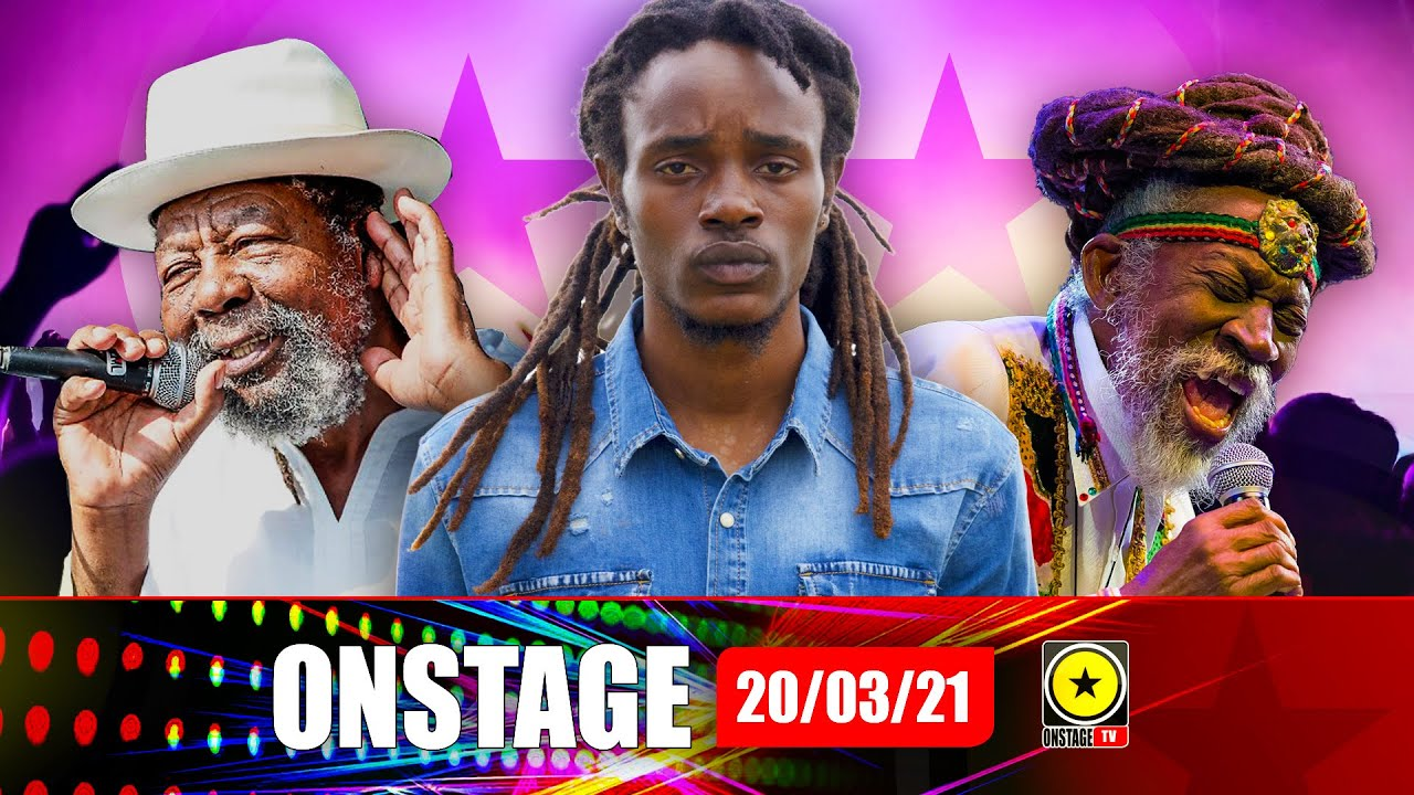 Nation Boss Brings His Humans Story, Daddy U-Roy & Bunny Wailers' Last Big Interviews (OnStage TV) [3/20/2021]