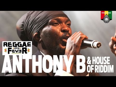 Anthony B & House Of Riddim @ Reggae Fever - Utrecht 2016 [6/26/2016]