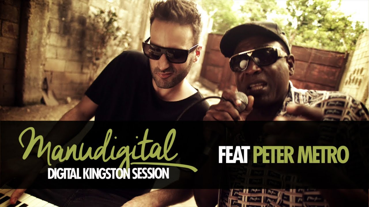 Manudigital feat. Peter Metro - Digital Kingston Session [5/24/2019]