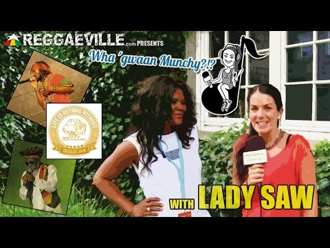 Wha' Gwaan Munchy?!? #14 ★ LADY SAW [August 2014] [8/12/2014]