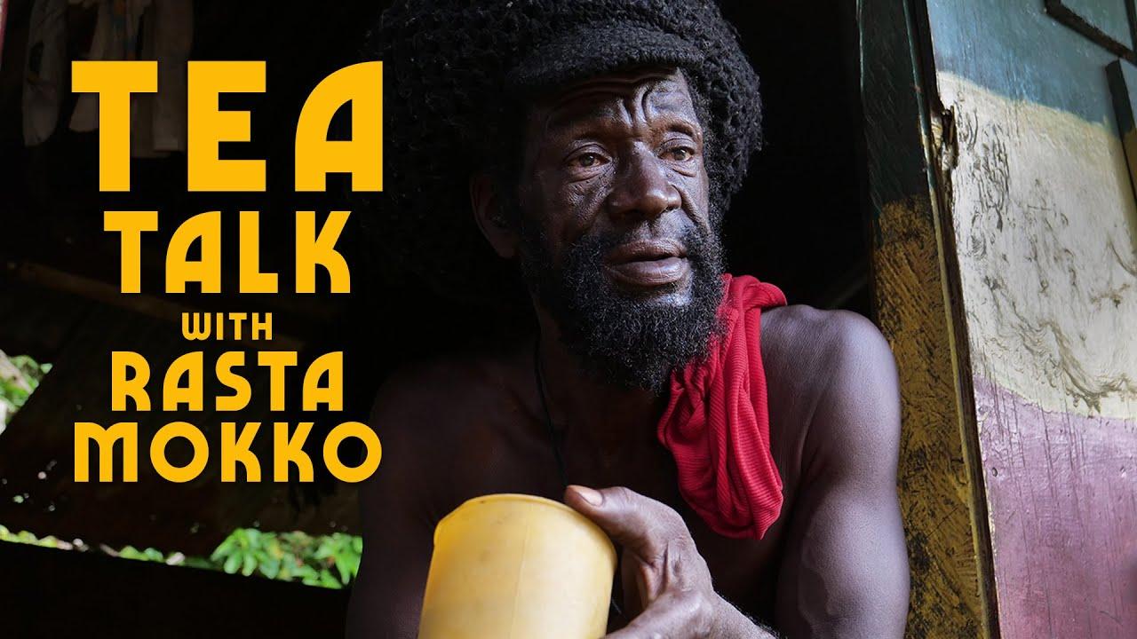 Ras Kitchen - Tea Talk With Rasta Mokko! [10/2/2019]