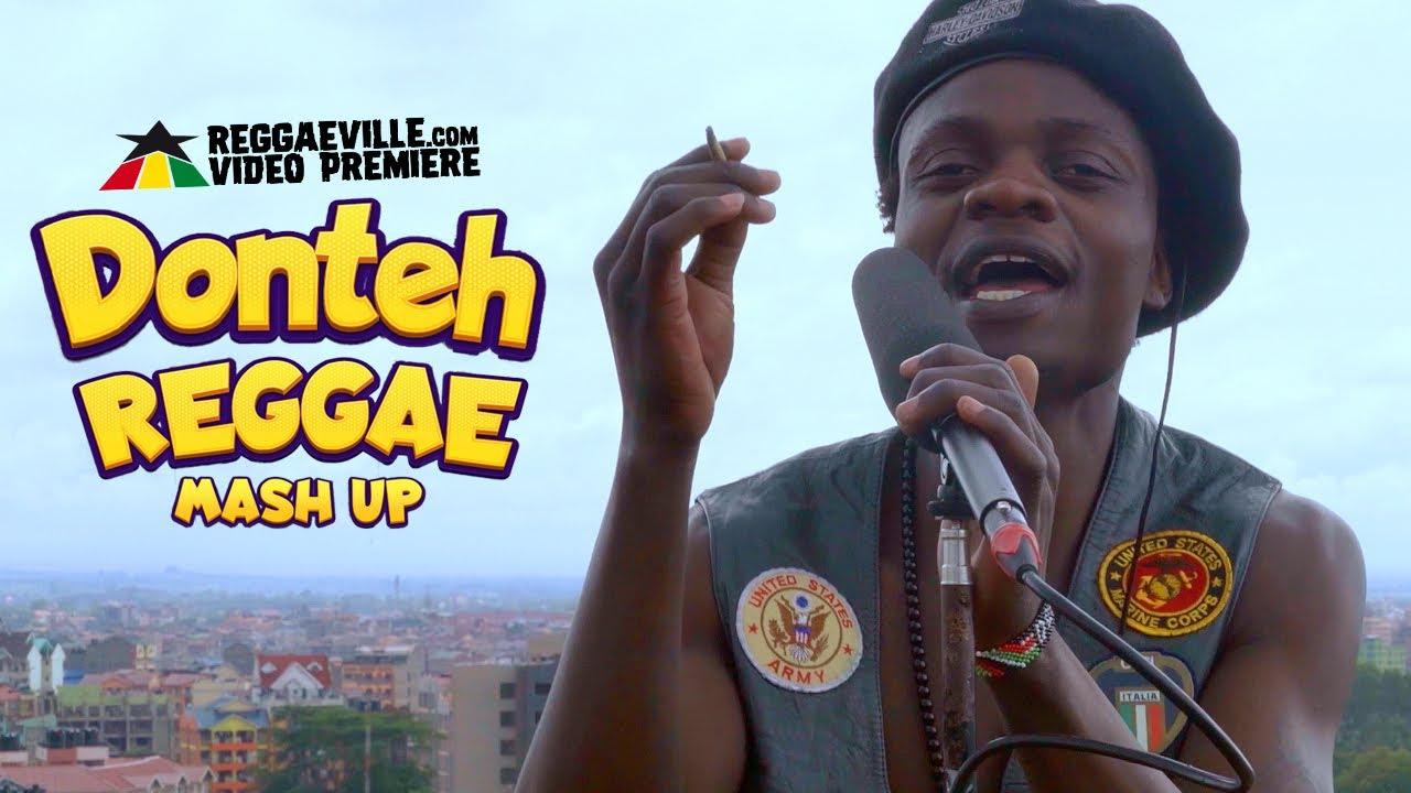 Donteh - Reggae Mash Up [10/8/2021]