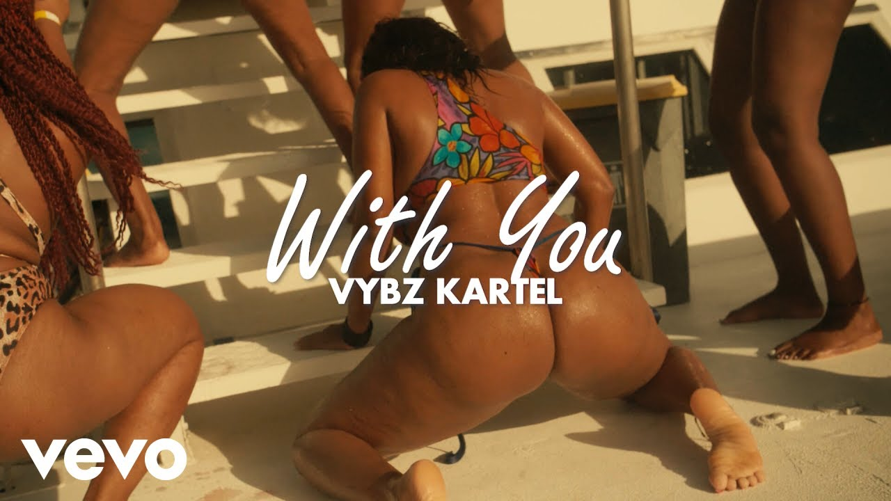 Vybz Kartel - With You [8/28/2020]