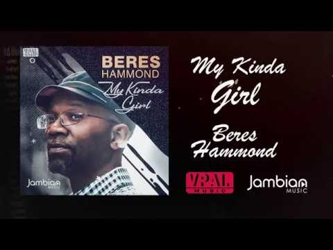 Beres Hammond - My Kinda Girl (Lyric Video) [12/21/2017]