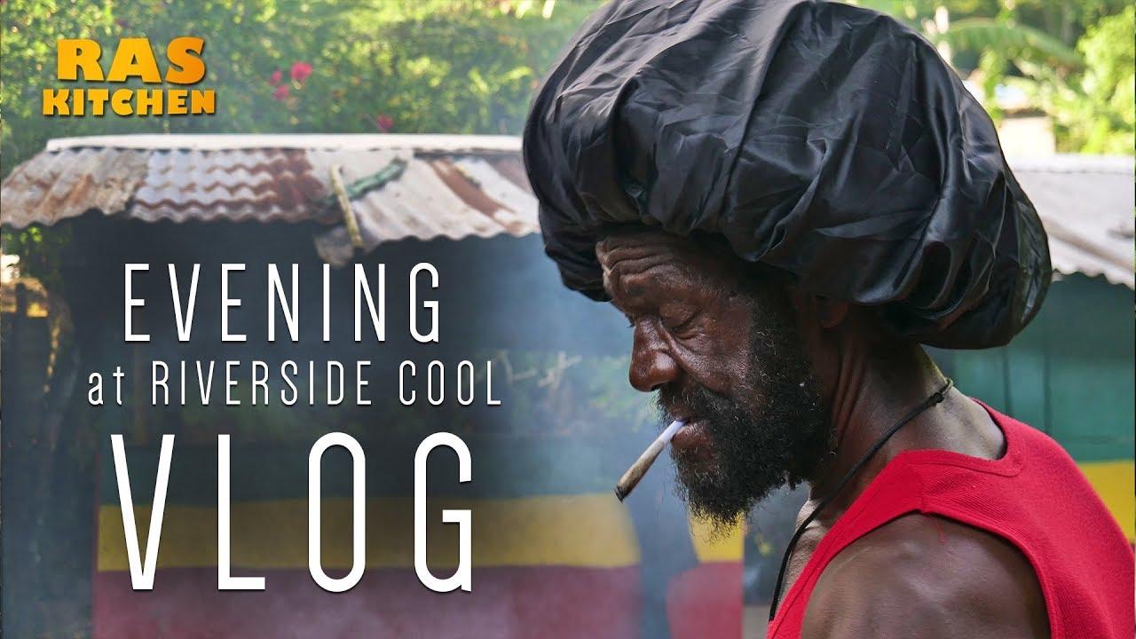 Ras Kitchen - Evening at Riverside Cool! Jamaica Vibes [5/15/2019]