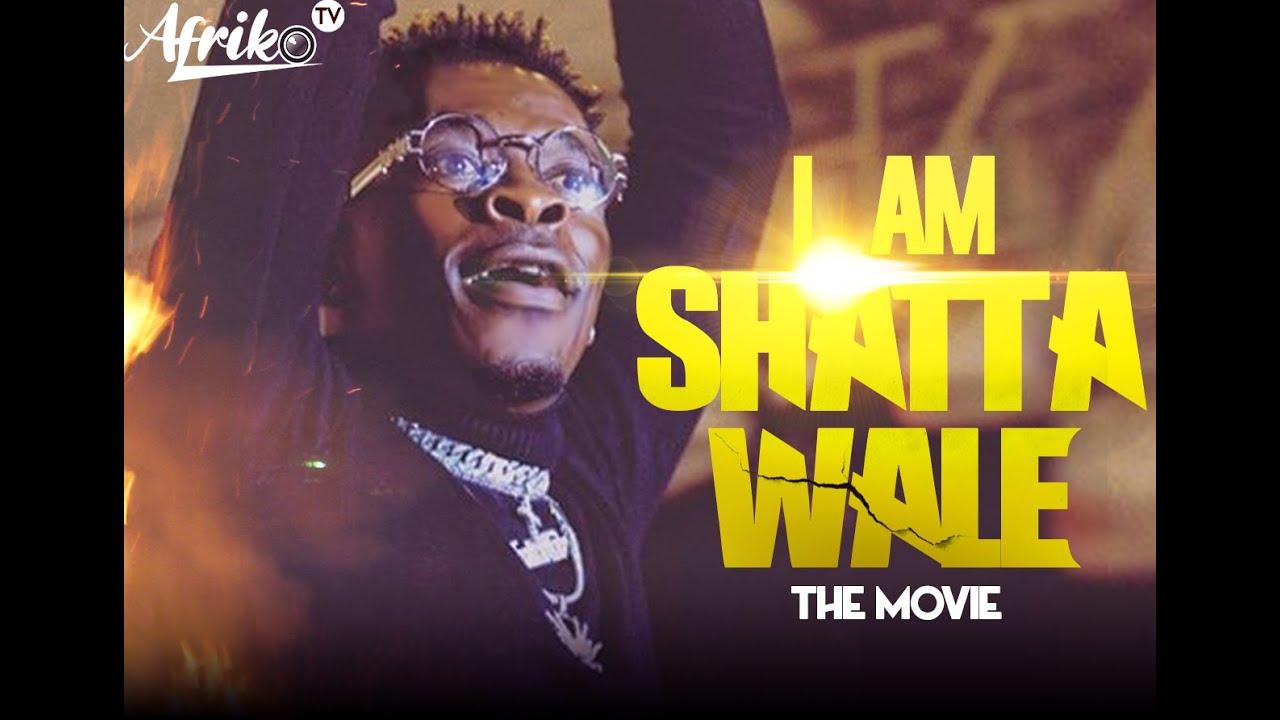 I Am Shatta Whale - The Movie [1/28/2020]