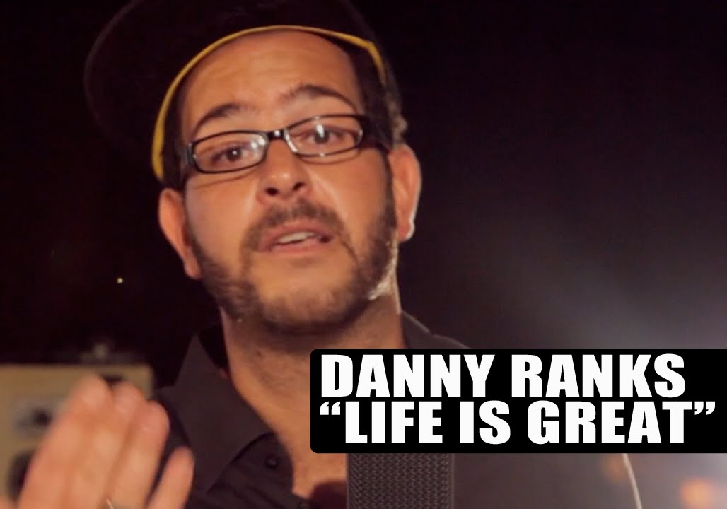Danny Ranks - Life Is Great [12/12/2014]