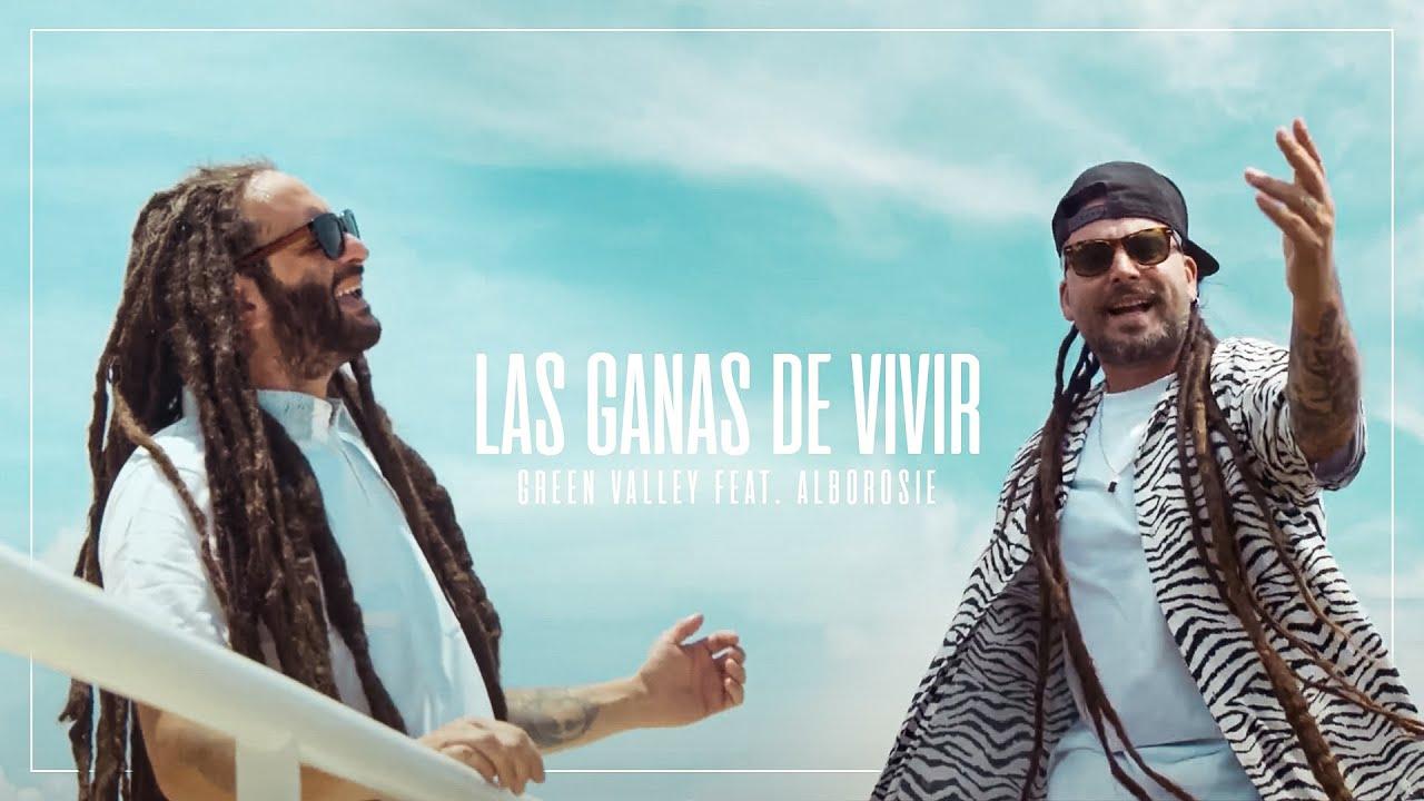 Green Valley feat. Alborosie - Las Ganas De Vivir [5/20/2021]