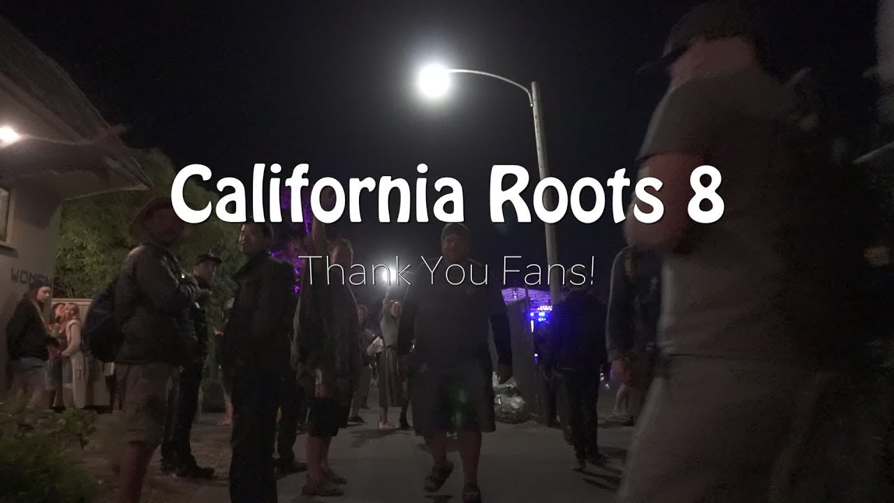California Roots 2017 - Thank you fans! [6/19/2017]