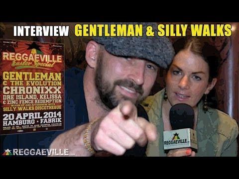 Interview: Gentleman & Silly Walks in Hamburg @ Reggaeville Easter Special 2014 [4/20/2014]