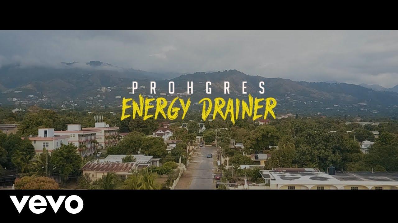 Prohgres - Energy Drainer [4/4/2018]