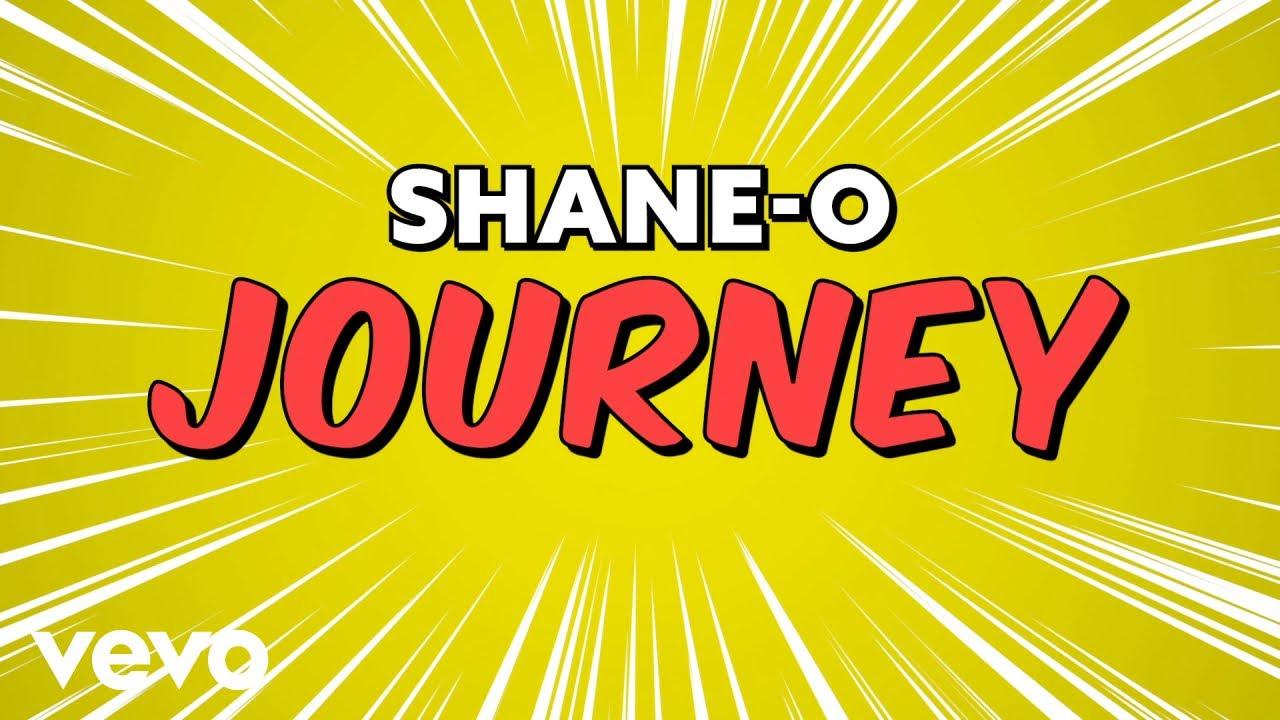 Shane O - Journey (Lyric Video) [3/1/2019]