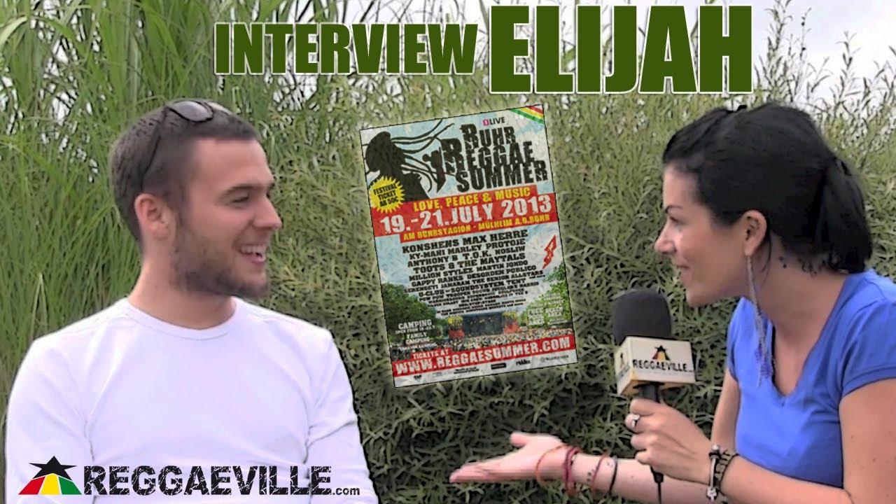 Interview with Elijah @ Ruhr Reggae Summer [7/20/2013]