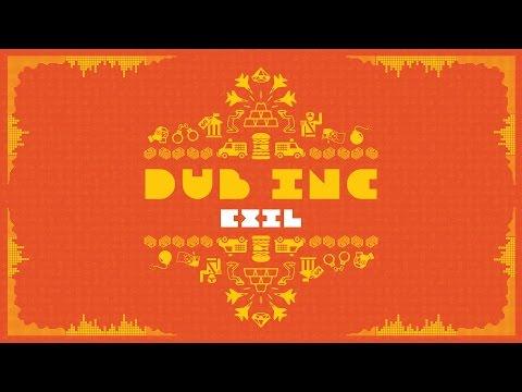 Dub Inc - Exil (Lyrics Video) [9/27/2016]