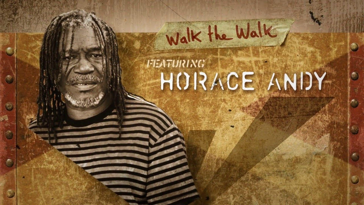Brain Damage - Walk The Walk feat. Horace Andy [5/14/2016]