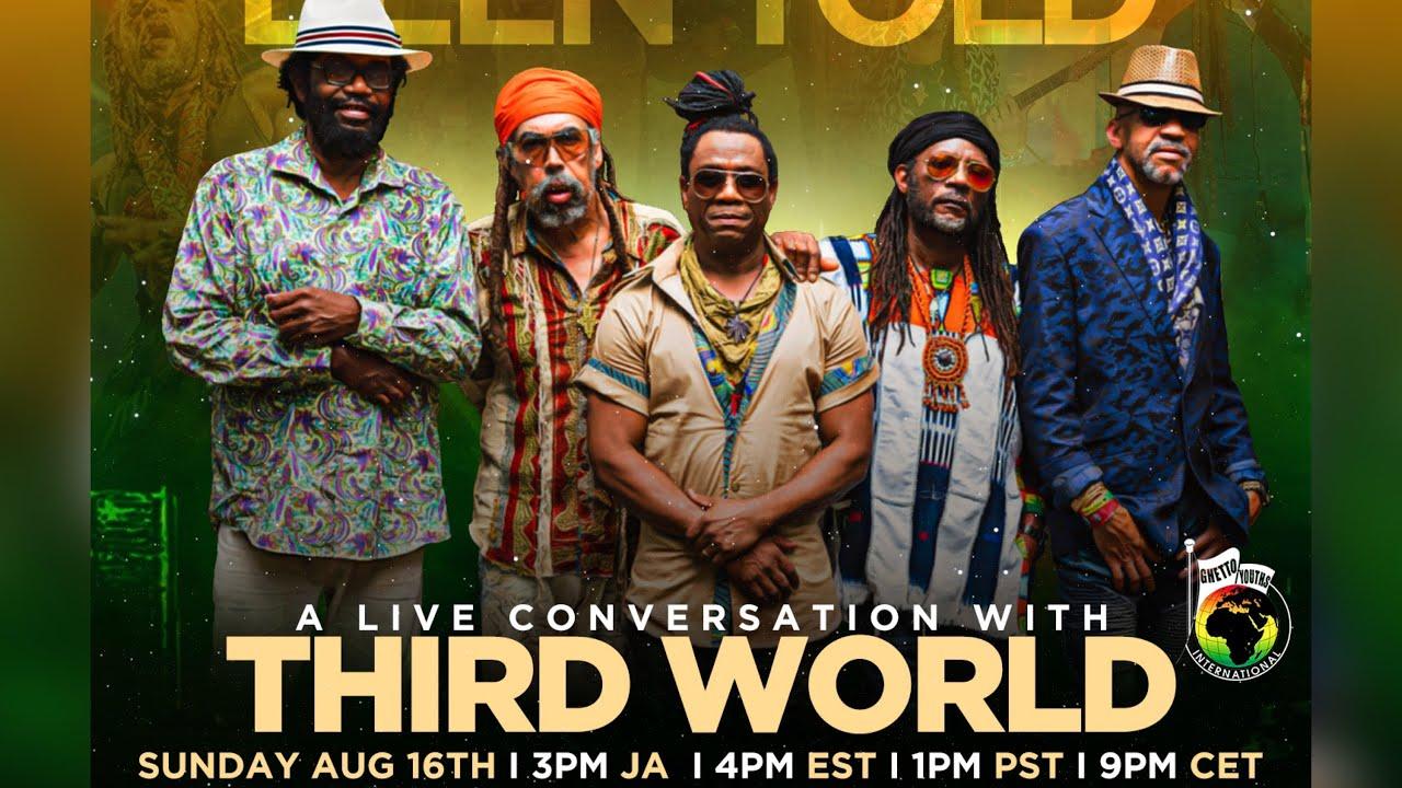 A Live Conversation with Third World - 47th Anniversary Celebration [8/16/2020]