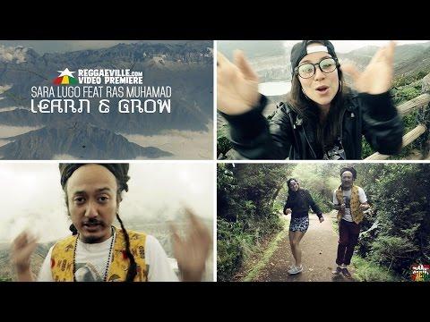 Sara Lugo feat. Ras Muhamad - Learn & Grow [9/5/2016]