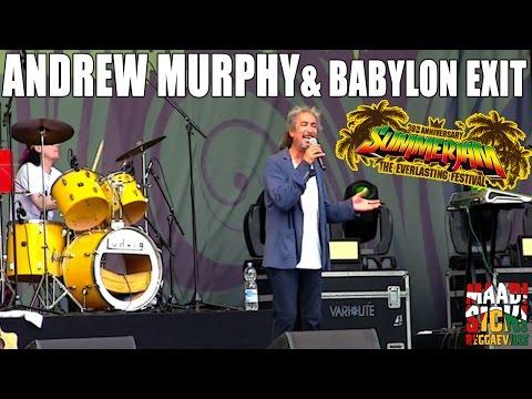 Andrew Murphy & Babylon Exit - Medley @ SummerJam 2015 [7/5/2015]