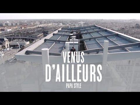 Papa Style - Venus d'ailleurs [4/12/2017]