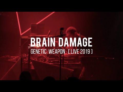 Brain Damage feat. Tena Stelin - Genetic Weapon [12/18/2020]