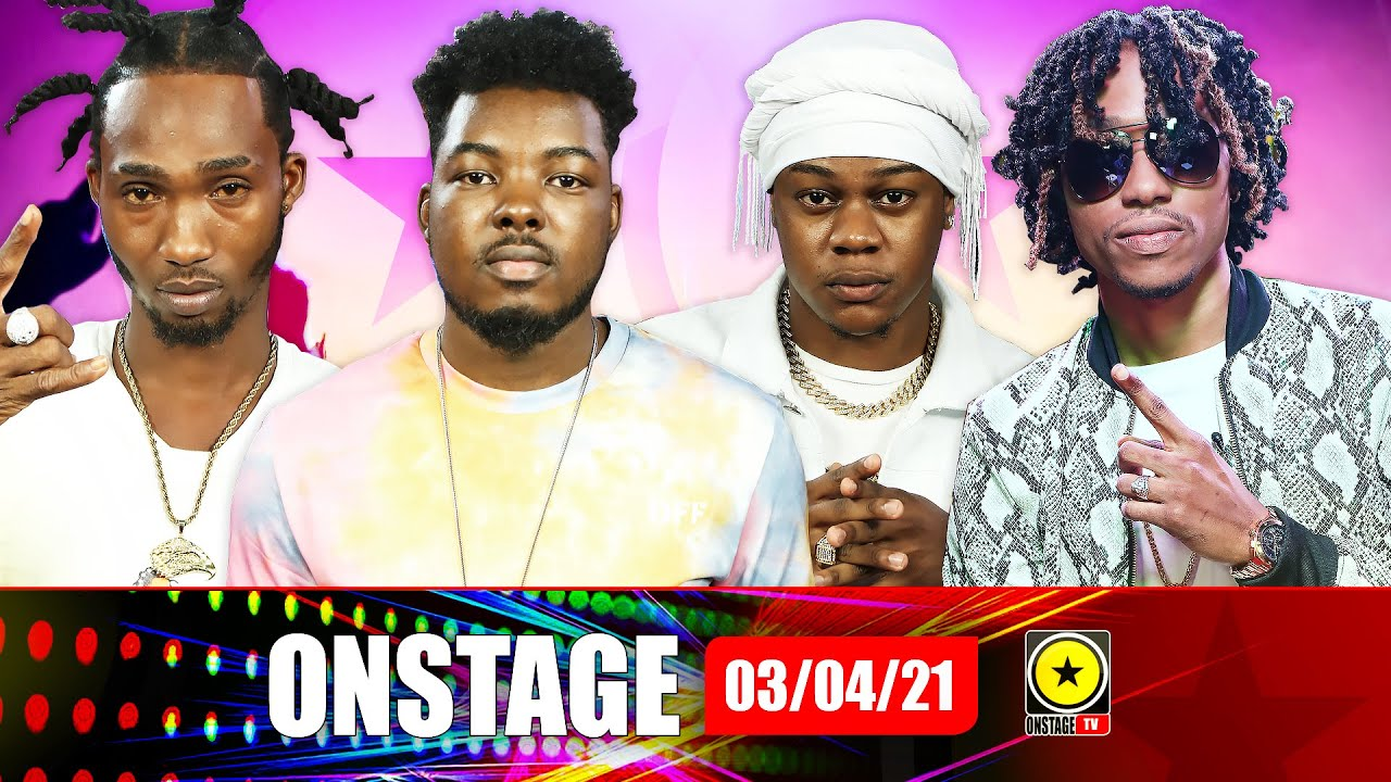 Devin Tackles Abortion, Popcaan Buss Frahcess, Sikka Says I Can and more (Onstage TV) [4/3/2021]
