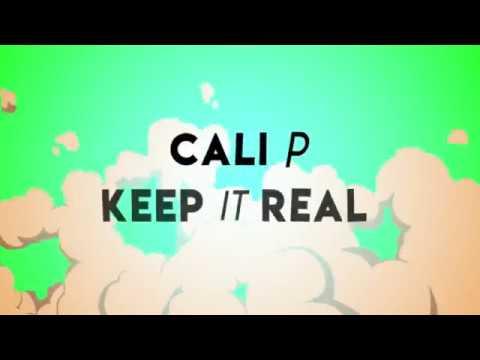 Cali P - Keep It Real (Animated Video) [3/26/2018]