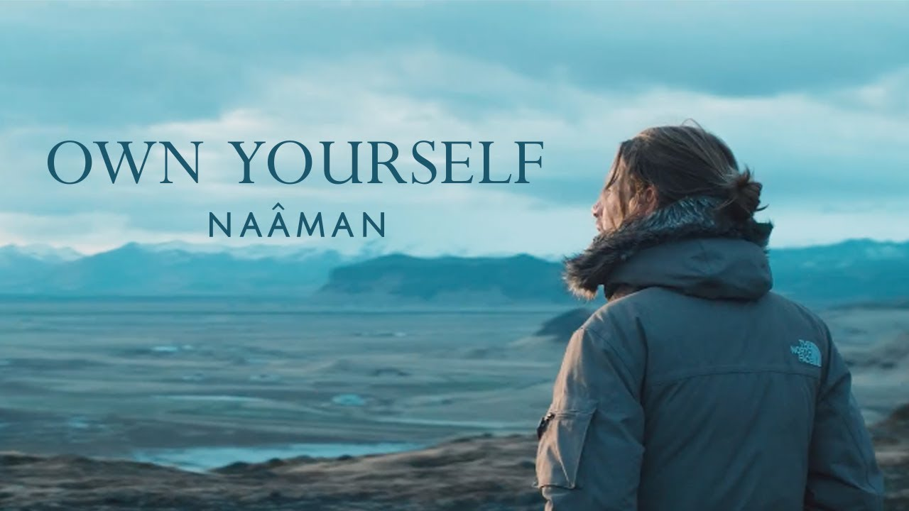 Naâman - Own Yourself [4/23/2018]