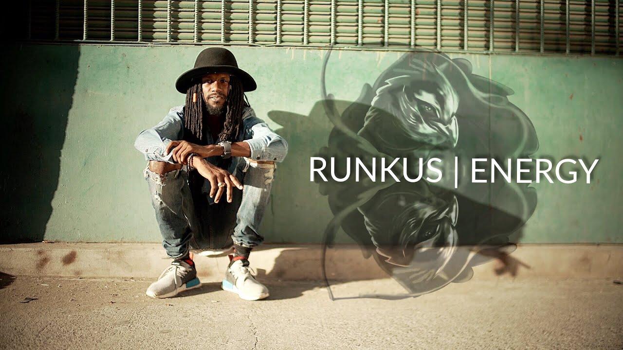Runkus - Energy [1/18/2019]
