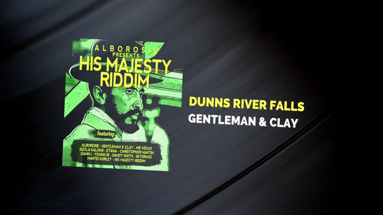 Gentleman & Clay - Dunns River Falls (Lyric Video) [11/15/2016]