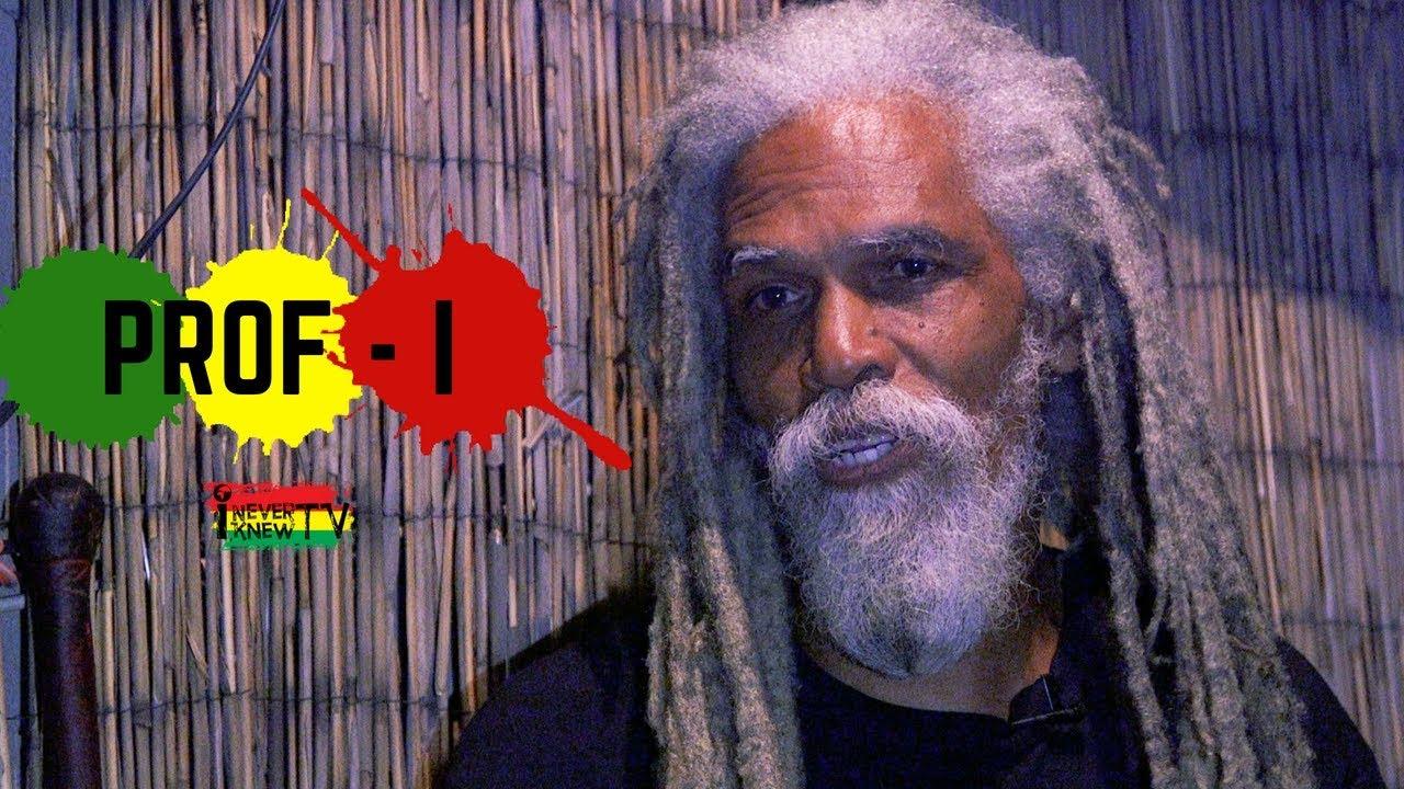 Prof- I - Reggae is Not Rastafari [7/12/2018]