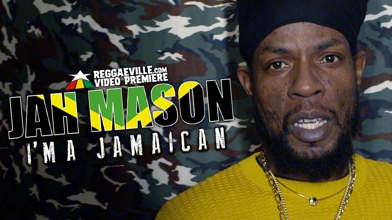 Jah Mason - I'm A Jamaican [5/15/2020]