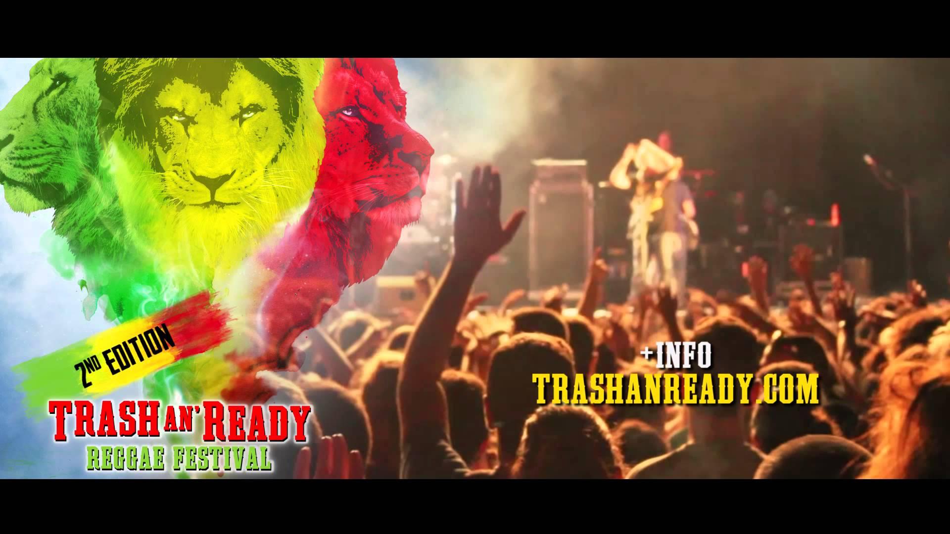 Trash An' Ready - Reggae Festival 2014 [3/27/2014]