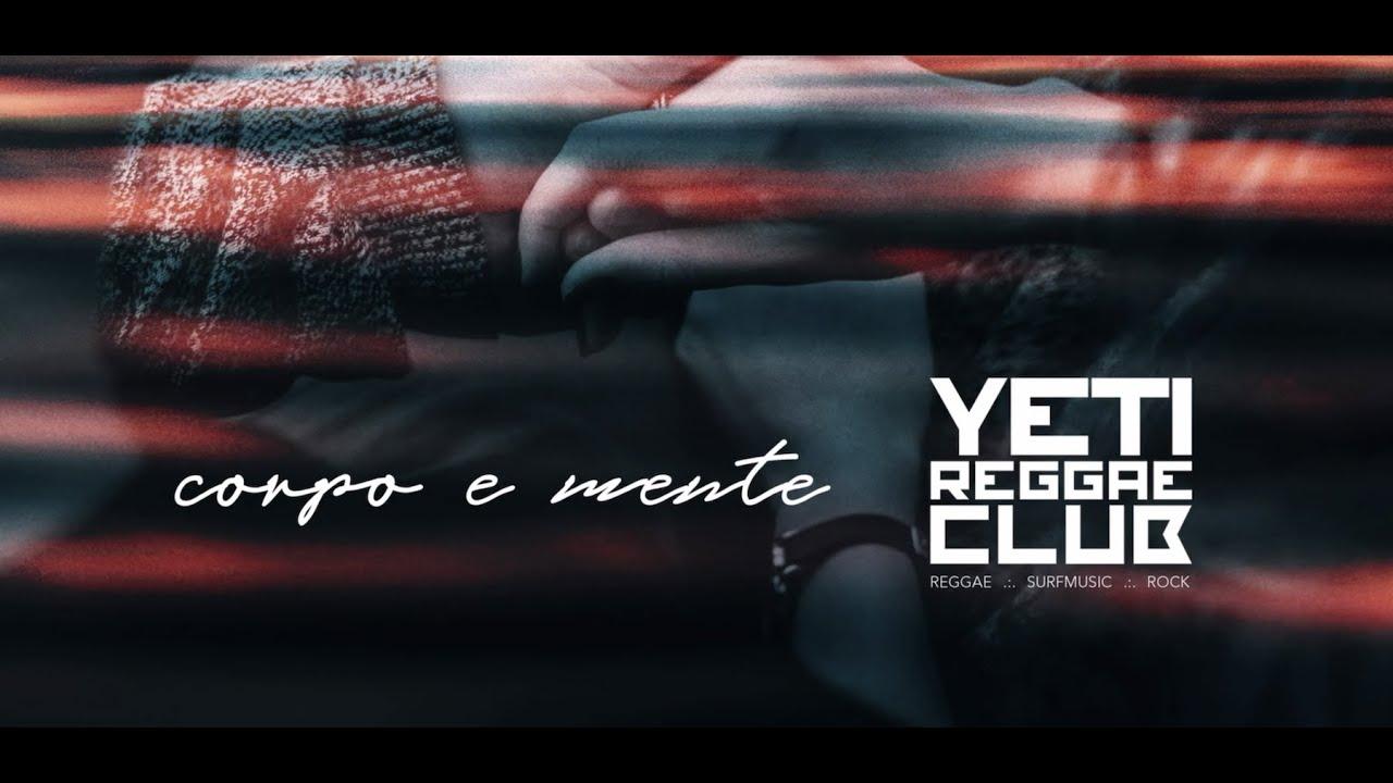 Yeti Reggae Club - Corpo E Mente [11/29/2019]