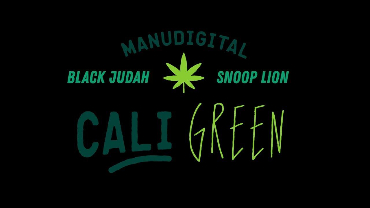 ManuDigital feat. Black Judah & Snoop Lion - Cali Green (Lyric Video) [6/24/2019]