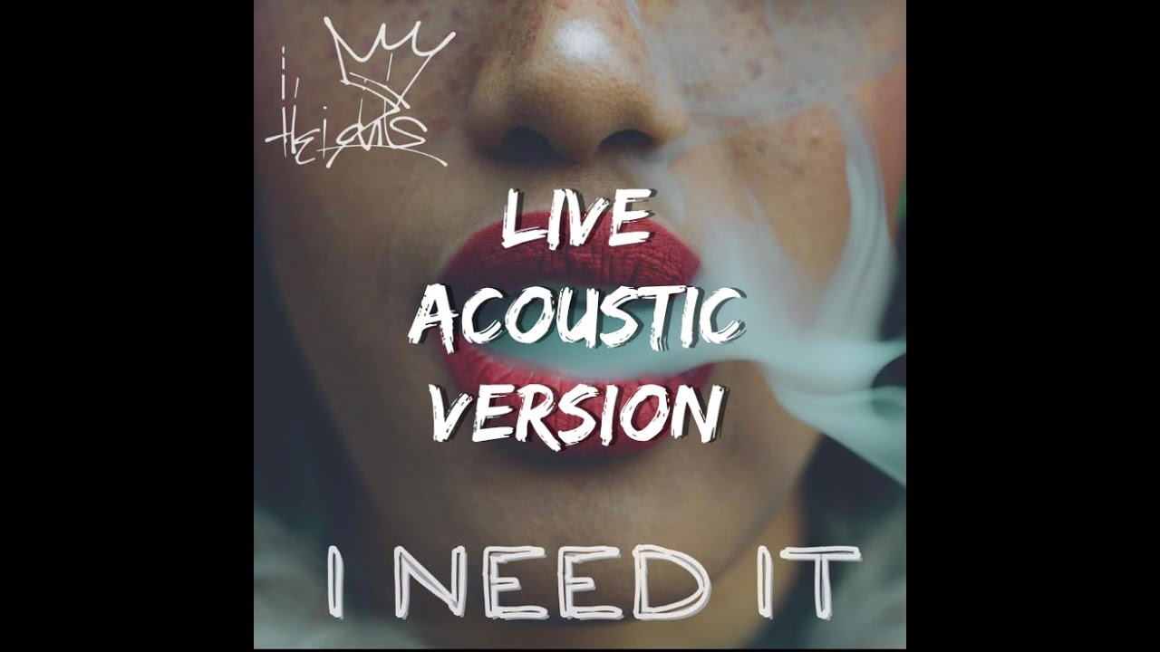 Crown Heights - I Need It (Acoustic Version) [7/19/2021]