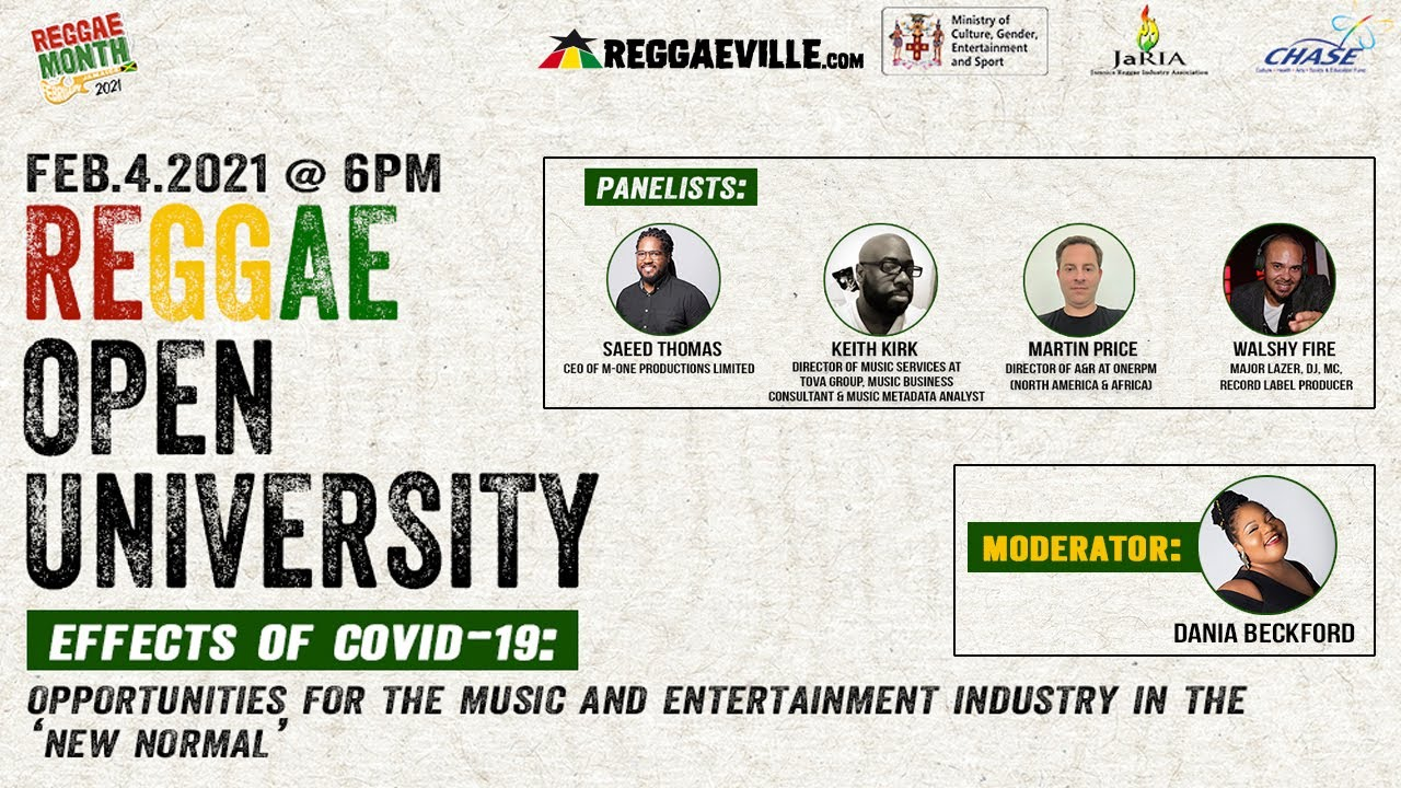 Reggae Open University - Effects of Covid-19   Opportunities for the Music & Entertainment Industry [2/4/2021]