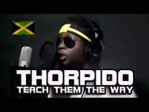Thorpido - Teach Them The Way [4/29/2014]