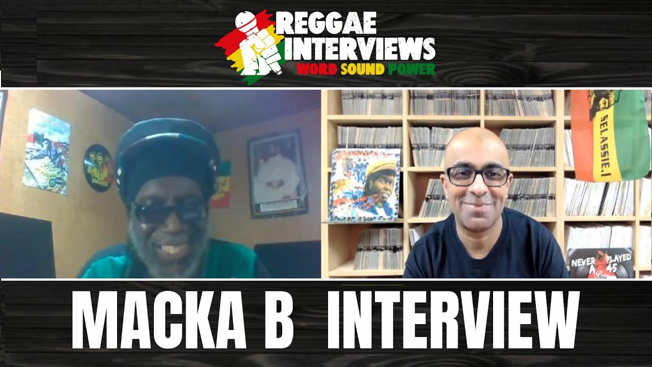Macka B @ Reggae Interviews [2/7/2021]