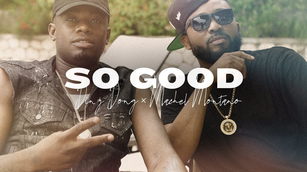 Machel Montano & Ding Dong - So Good [1/16/2019]