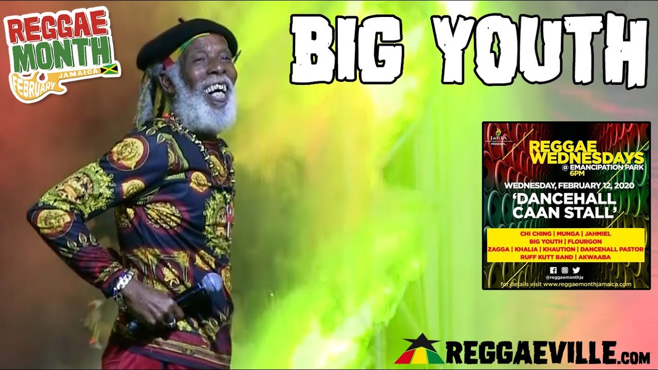 Big Youth in Kingston, Jamaica @ Reggae Wednesdays - Dancehall Caan Stall 2020 [2/12/2020]