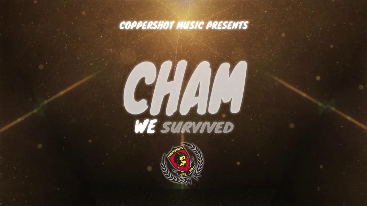 Cham - We Survived (Lyric Video) [10/8/2019]